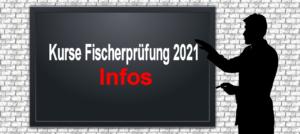 Infotafel zur Fischerprüfung 2021